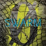 Cover Reveal: Swarm by Scott Westerfeld, Margo Lanagan, and Deborah Biancotti