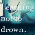 Behind the Book: Learning Not to Drown
