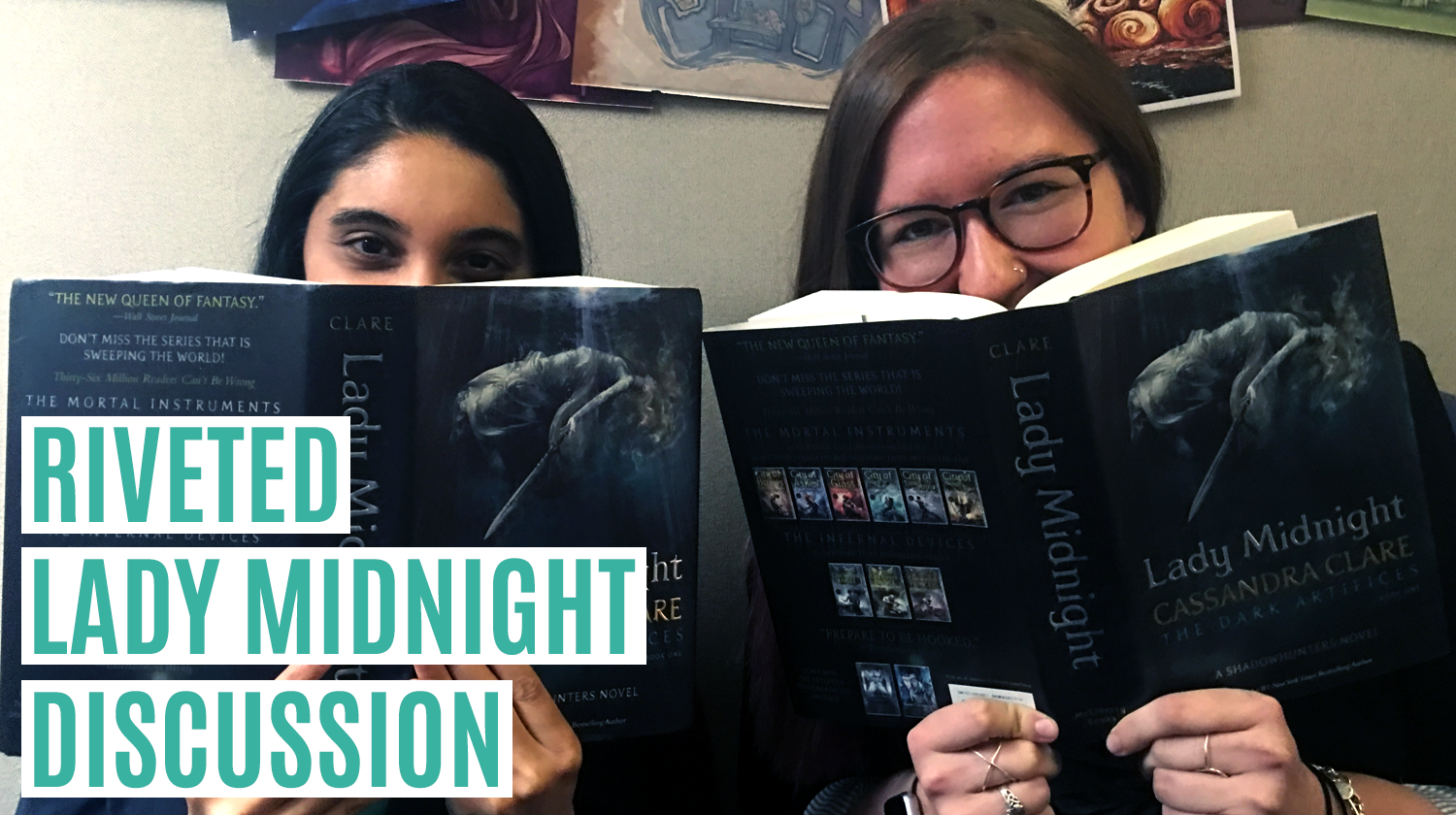 Riveted Lady Midnight Discussion | Riveted