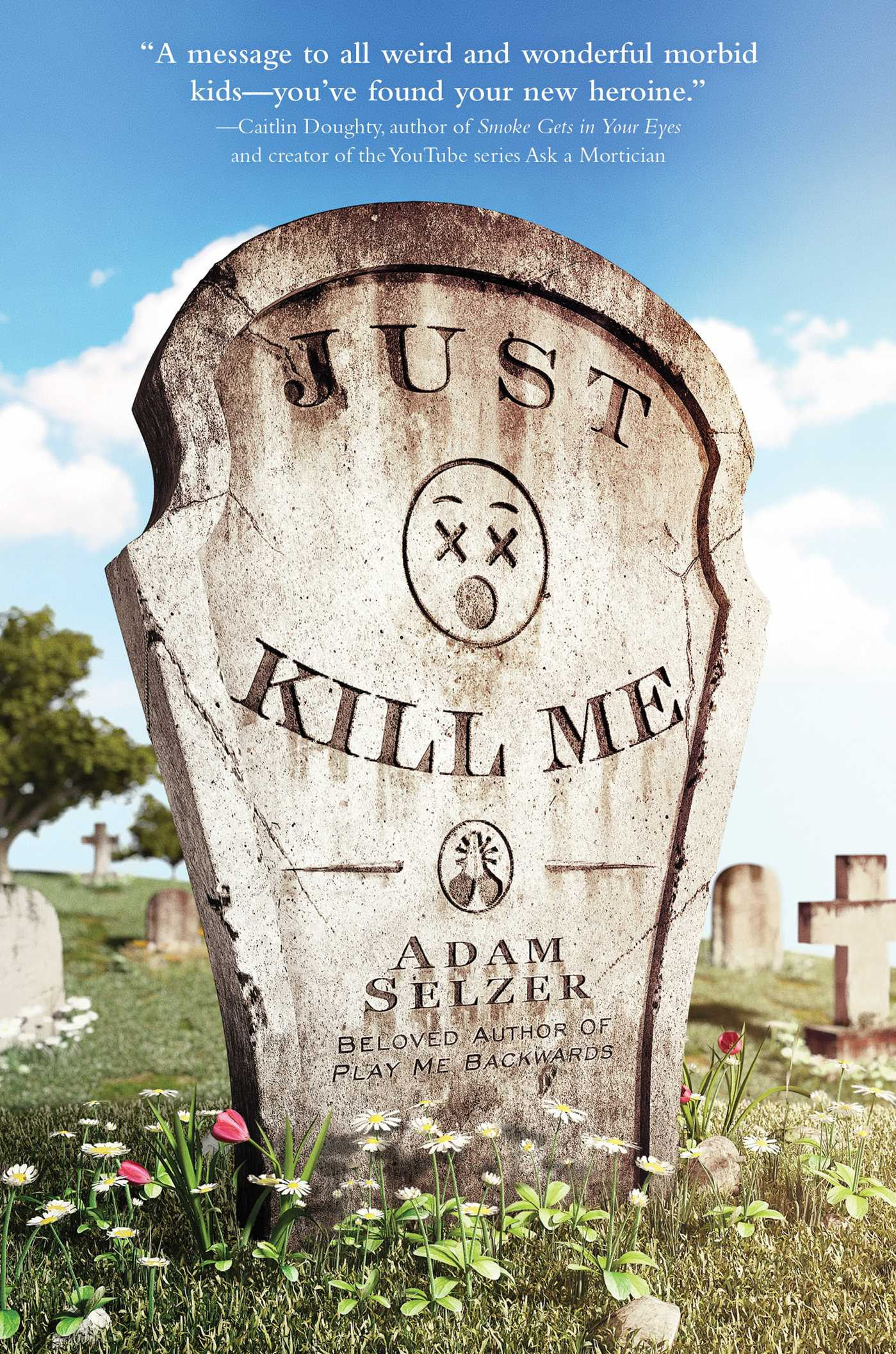 Read the extended excerpt ofJust Kill Me by Adam Selzer!