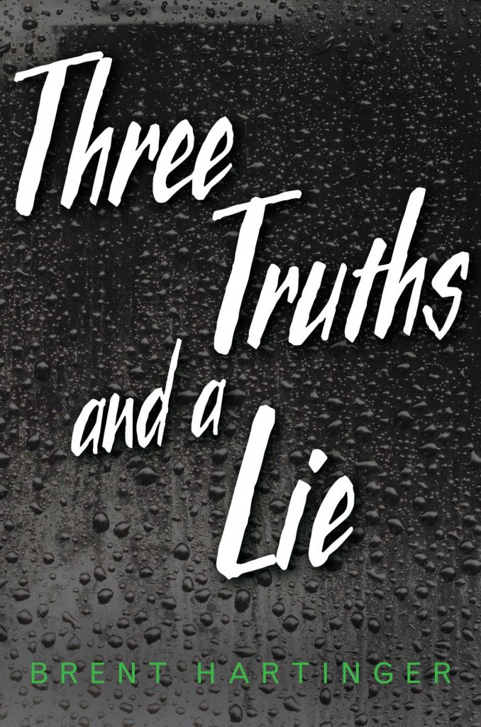 Read the extended excerpt of Three Truths and a Lie by Brent Hartinger