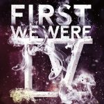 Firstwewere4