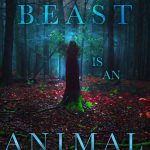the-beast-is-an-animal-9781481488419_hr