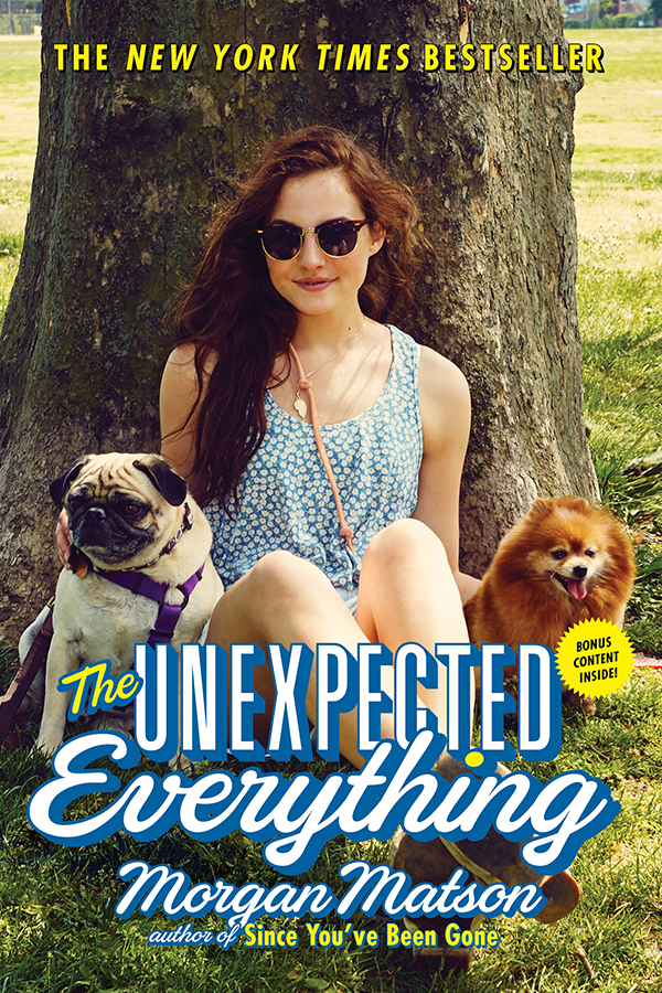 Unexpected everything paperback