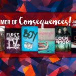 Riveted Summer Reads: Summer of Consequences