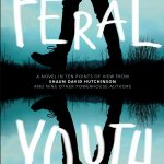 Our Top 10 Favorite Quotes from Feral Youth