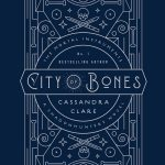 10 Reasons You Need the City of Bones 10th Anniversary Edition