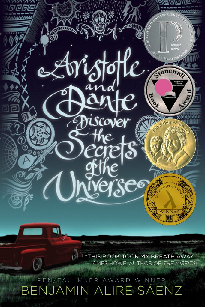 Artistotle and Dante Discover the Secrets of the Universe by Benjamin Alire Saenz