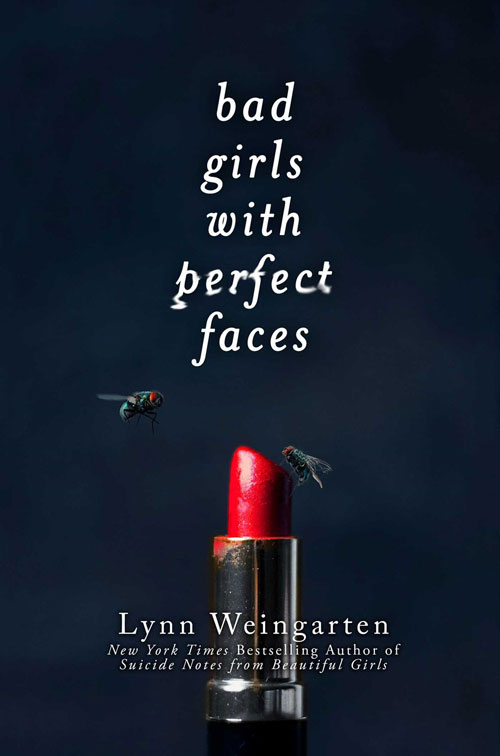 Bad-Girls-with-Perfect-Faces-by-Lynn-Weingarten-500x755