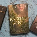 The Rattled Bones by SM Parker