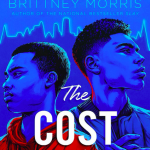 Here's Why You Should Read The Cost of Knowing by Brittney Morris