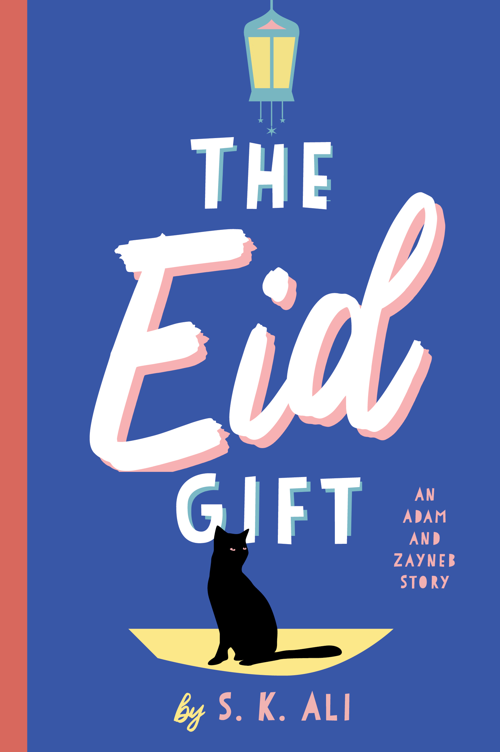 The Eid Gift: An Adam and Zayneb Story